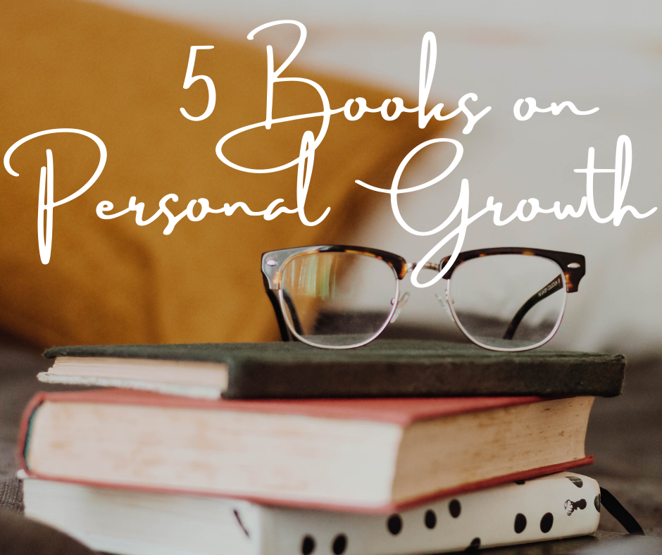 5 Life-Changing Books on Personal Growth